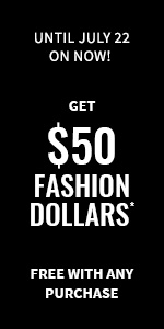 Earn your $50 Fashion dollars