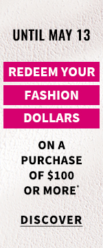 Redeem your fashion dollars
