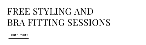 Free styling and bra fitting sessions